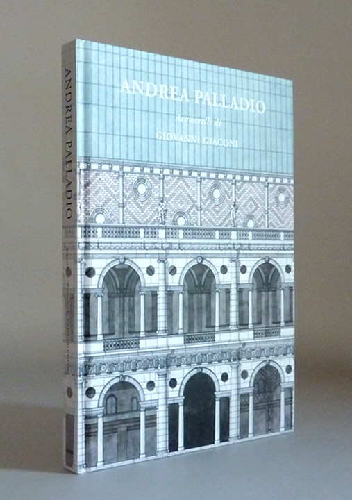 Andrea Palladio published in 2009 also available here